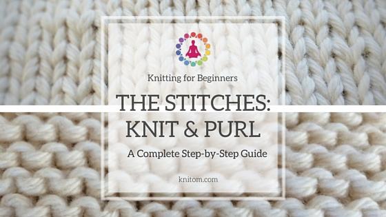 basic knitting stitches: knit and purl yrsnipv