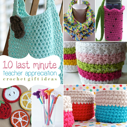 crochet gifts 10 last minute teacher appreciation gifts small cpvwuvx