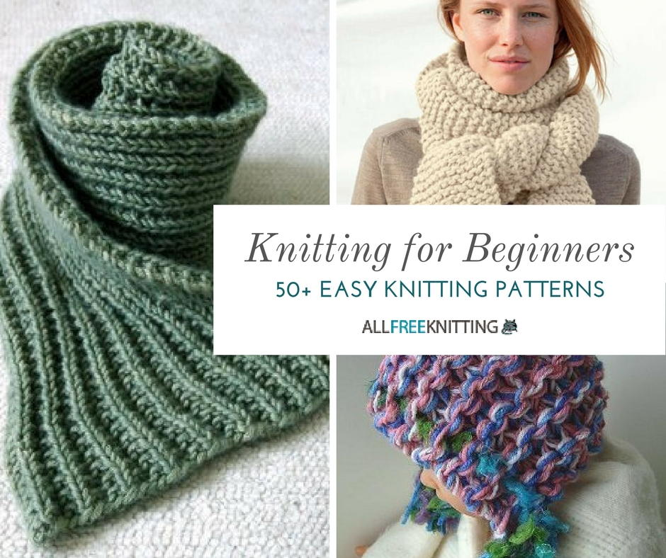 easy knitting projects knitting for beginners: 50+ easy knitting patterns | allfreeknitting.com otqausg