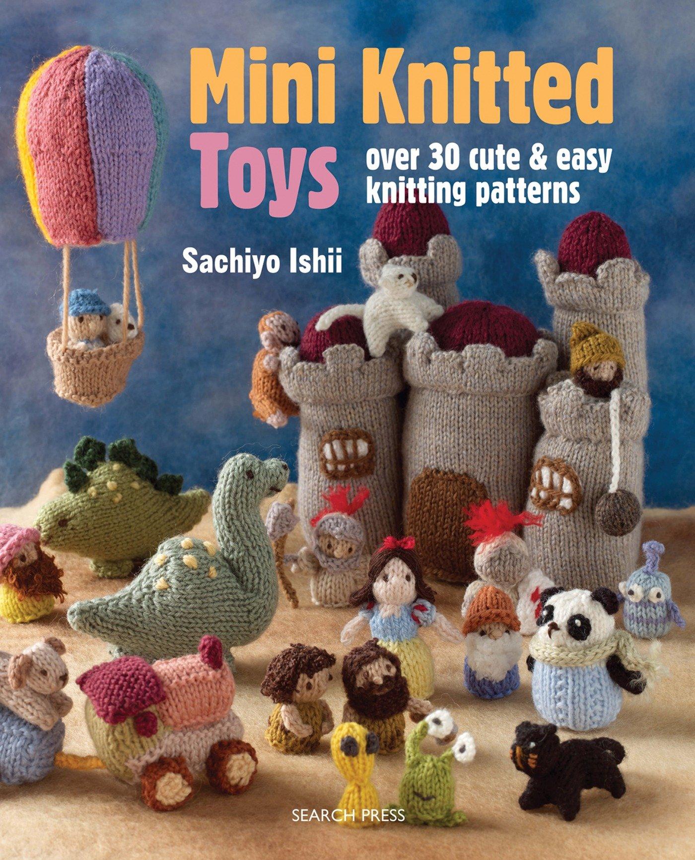 mini knitted toys: over 30 cute u0026 easy knitting patterns: sachiyo ishii: jedpowb