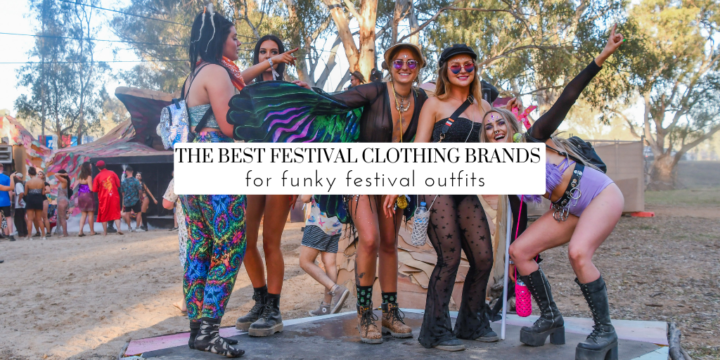 Funky Festival Outfits: The 10 Best Festival Clothing Brands for Girls