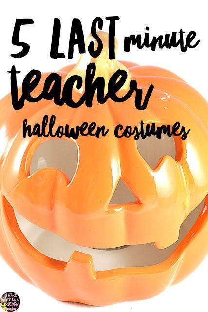 5 Last Minute Halloween Costumes for Teachers | Teacher halloween .