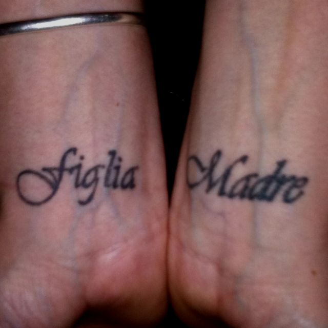 My newest tattoos, Mother & Daughter in Italian   Tattoos for .