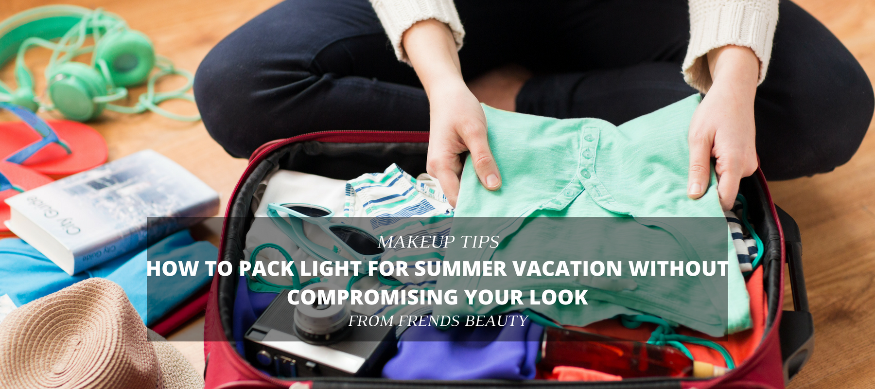 Beauty Tips For Vacation
